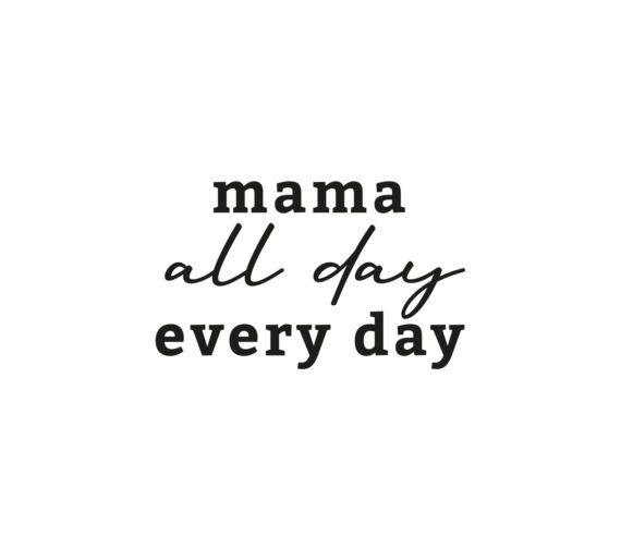 MAMA ALL DAY 1
